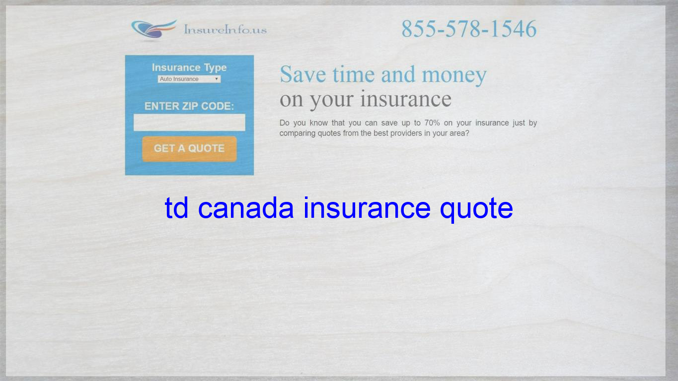 Td Canada Insurance Quote Life Insurance Quotes Term Life