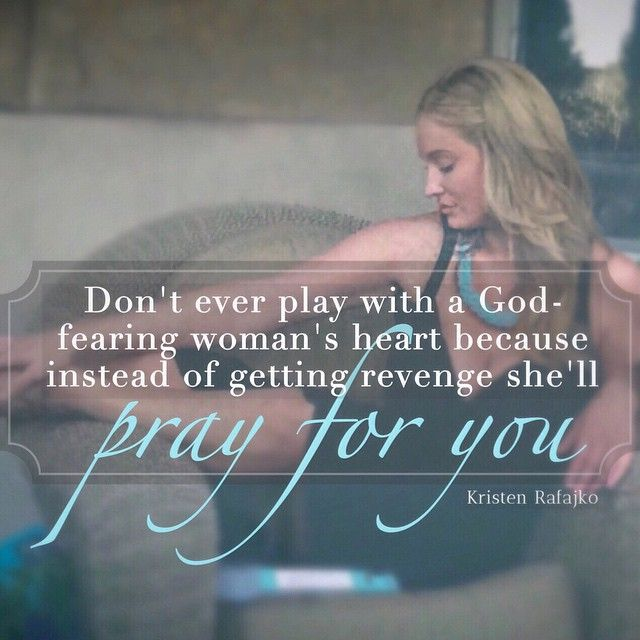 Bible Quotes Revenge: The Best Revenge Is To Smile, Move On, And Pray For Them