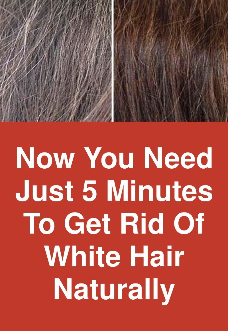 Now You Need Just 5 Minutes To Get Rid Of White Hair Naturally Many Times I Have Shared Benefits Natural Hair Styles Natural Gray Hair How To Dye Hair At Home