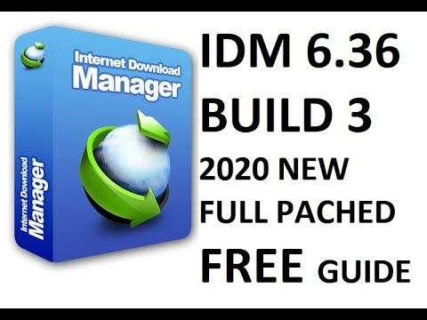 Idm Internet Download Manager 6 36 Build 3 Full Version New 2020