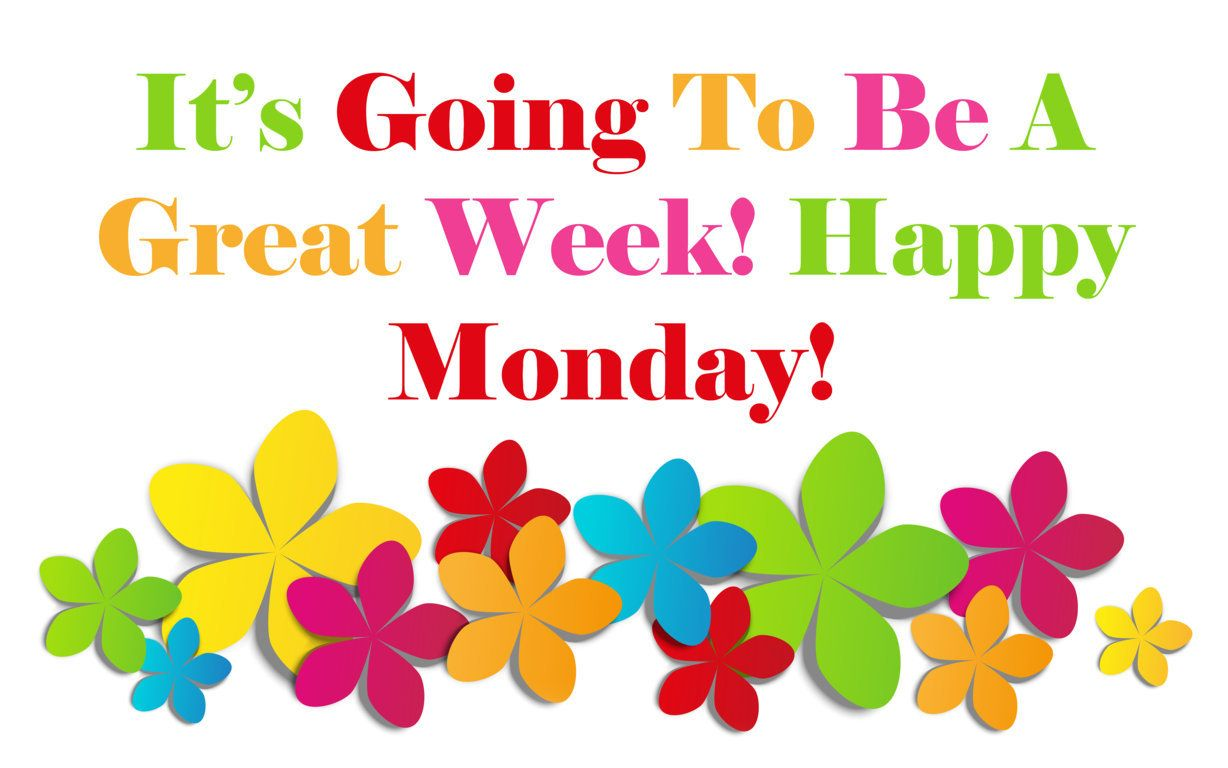 It's Going To Be A Great Week! Happy Monday! Pinned By Www