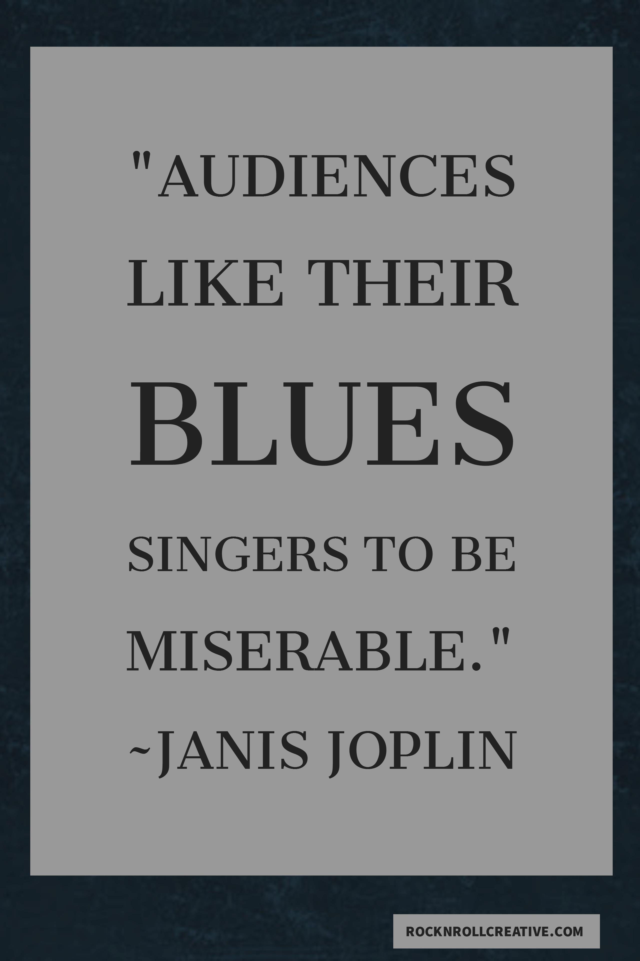 Janis Joplin Said A Mouthful Just Like In Her Lyrics Rock Music