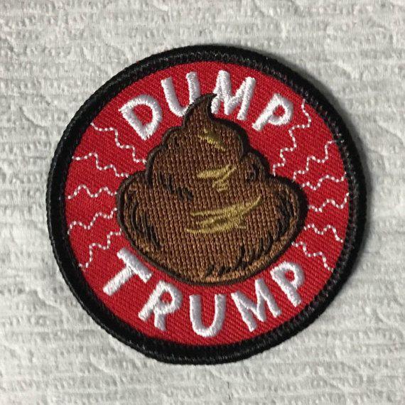 Dump Trump Charitable Donation Patch | Patches, Unique items products,  Charitable donations