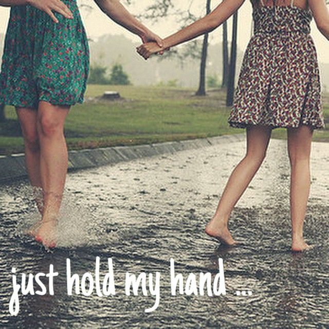 Things will get better if you just hold on, hold on, hold my hand