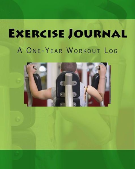 Exercise Journal A One-Year Workout Log Products