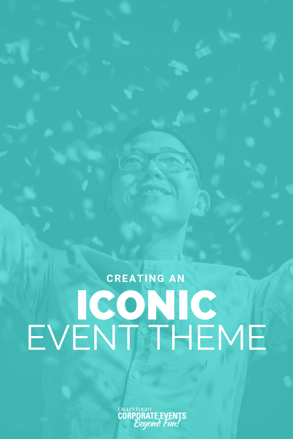 a foolproof method for creating iconic corporate meeting themes
