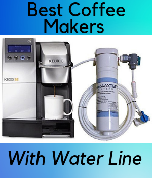 5 Best Coffee Makers With Water Lines- Ditch The Water ...