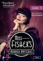 Miss Fisher's murder mysteries. Series 3 / The Australian Broadcasting Corporation and Screen Australia presents in association with Film Victoria ; an Every Cloud production ; executive producers, Fiona Eagger, Deb Cox, Carole Sklan, Sue Masters ; script producer, Deb Cox ; producer, Fiona Eagger ; Acorn Media, All3Media, ABC Television. item