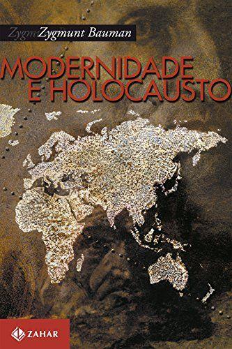 Modernidade E Holocausto Sociologia Livros E Livros De Ciencia