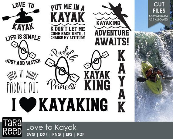 Love To Kayak Kayak Svg And Cut Files For Crafters