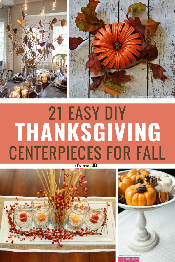 21 easy thanksgiving centerpiece ideas for your fall decor rh pinterest com Funny Thanksgiving Centerpieces Inexpensive Thanksgiving Table Decorating Ideas