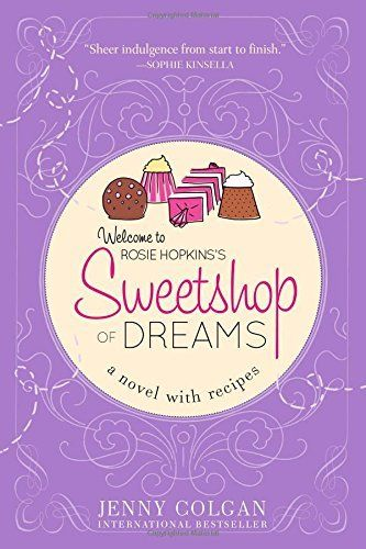 Sweetshop of Dreams: A Novel with Recipes, http://www.amazon.com/dp/1402281838/ref=cm_sw_r_pi_awdm_Itorvb1SDXX9Q
