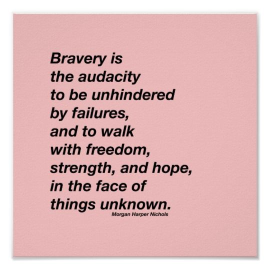 Audacity Of Hope Quotes: Bravery Quote Poster