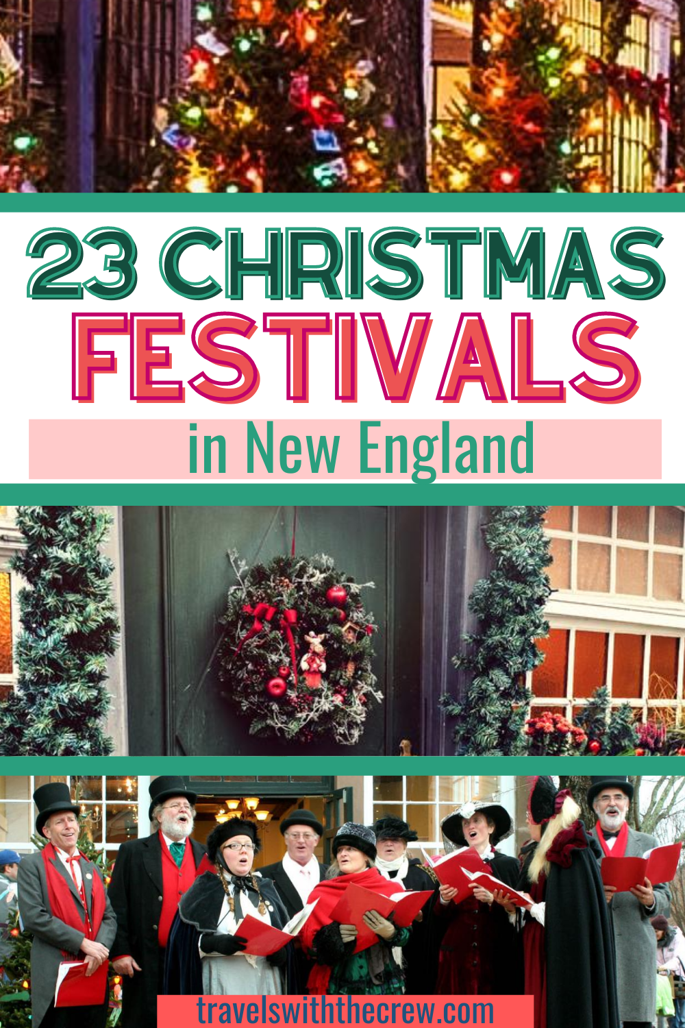 23 Best Christmas Events in New England – Travels With The Crew in