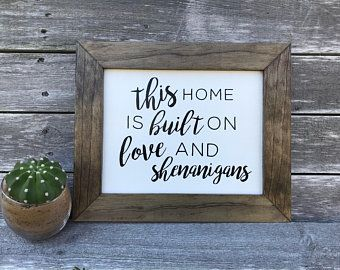 Download Framed Farmhouse Sign: This home is built on love and ...