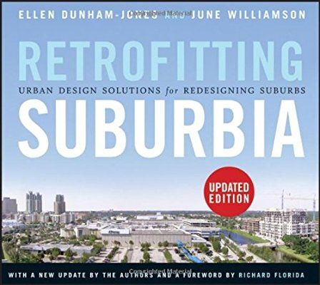 Retrofitting Suburbia, Updated Edition: Urban Design ...