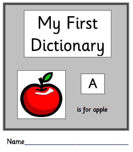 My First Dictionary - A handy blank A-Z Dictionary to support pupils learning dictionary skills, or alphabetic order.
