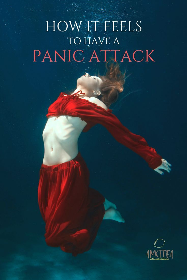 How it Feels to Have a Panic Attack