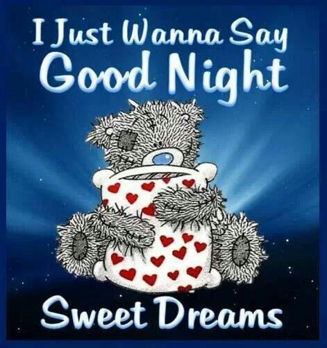 I Just Wanna Say Good Night Sweet Dreams Inspirational Good