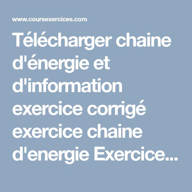 Telecharger Chaine D Energie Et D Information Exercice Corrige Exercice Chaine D Energie Exercice N 1 Le Lampa Technologie College Technologie 4eme Exercice