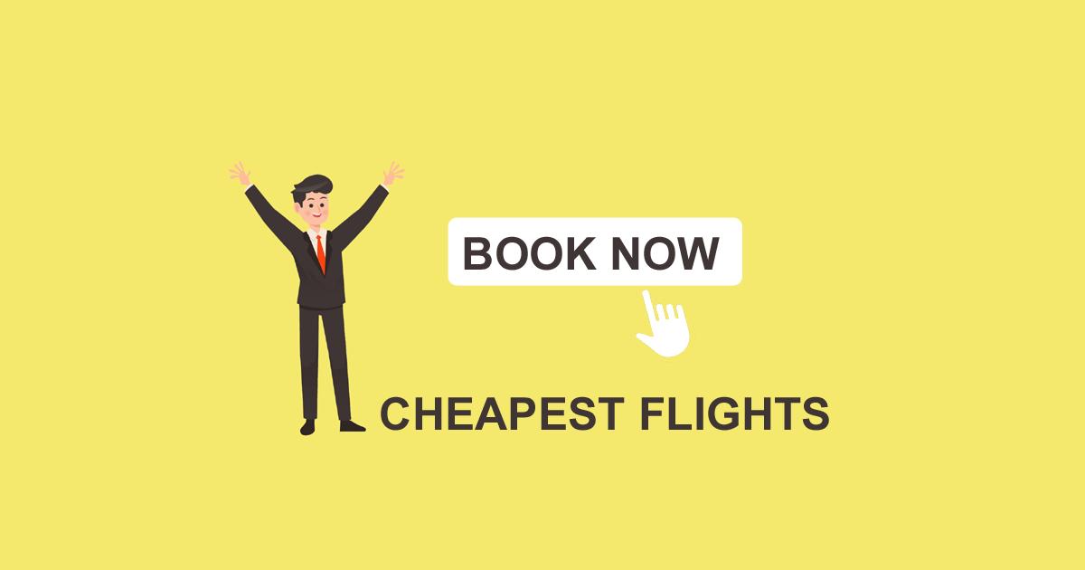 Cheapest Flights Flight Ticket Book Flight Tickets Cheap Airline Flights