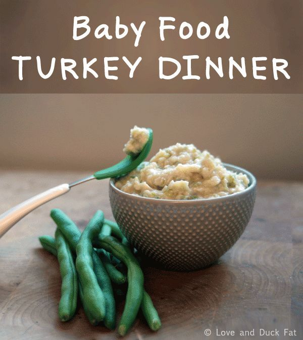 Baby food recipe turkey dinner love and duck fat baby food baby food recipe turkey dinner love and duck fat forumfinder Image collections