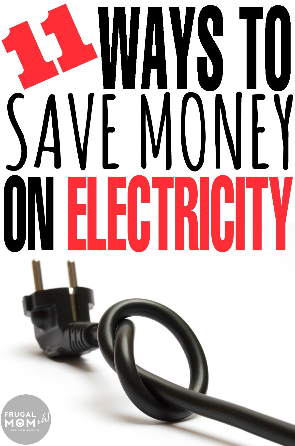 11 ways to save money on electricity electricity bill for Ways you can save energy