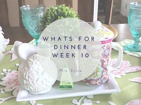 Whats for Dinner Series | Week Ten - YouTube