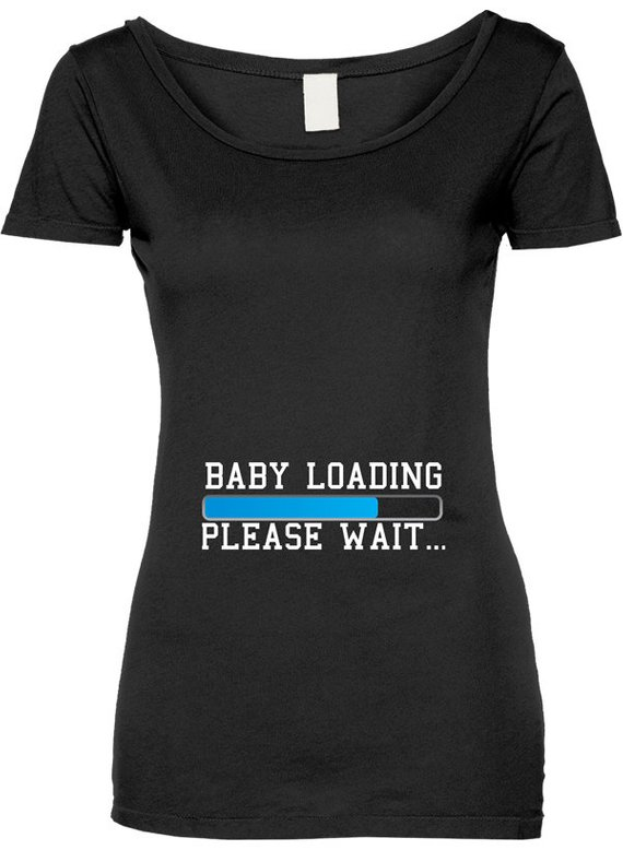 96dec1a9 Funny Baby Loading Please Wait Tshirt Gift T-shirt Tee Shirt Womens Mother Pregnant  Gift Mom To Be W