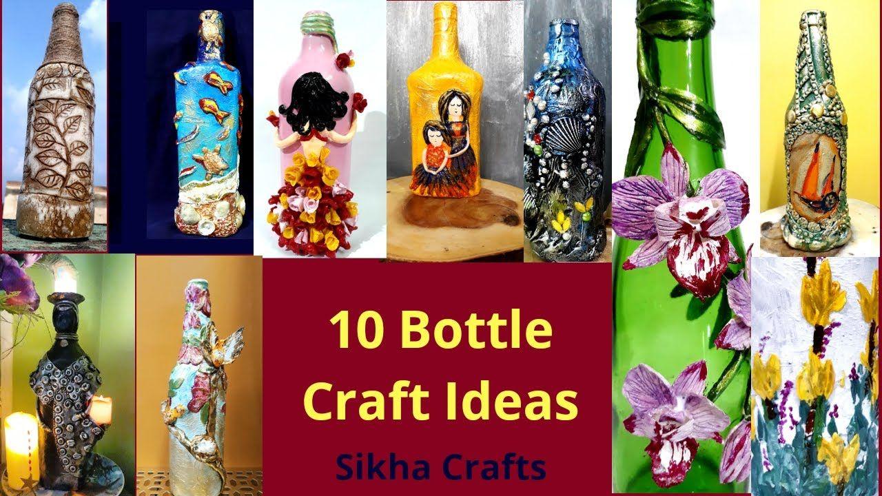 10 Bottle Craft Ideas 4 Bottle Decoration Ideas With Clay Sikha Cr In 2020 Bottles Decoration Bottle Crafts Glass Bottles Art