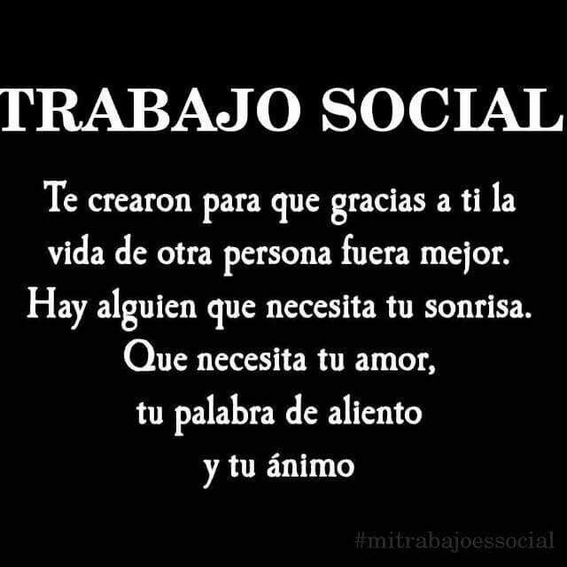 Mi Trabajo Es Social Día Del Trabajador Social Frases De