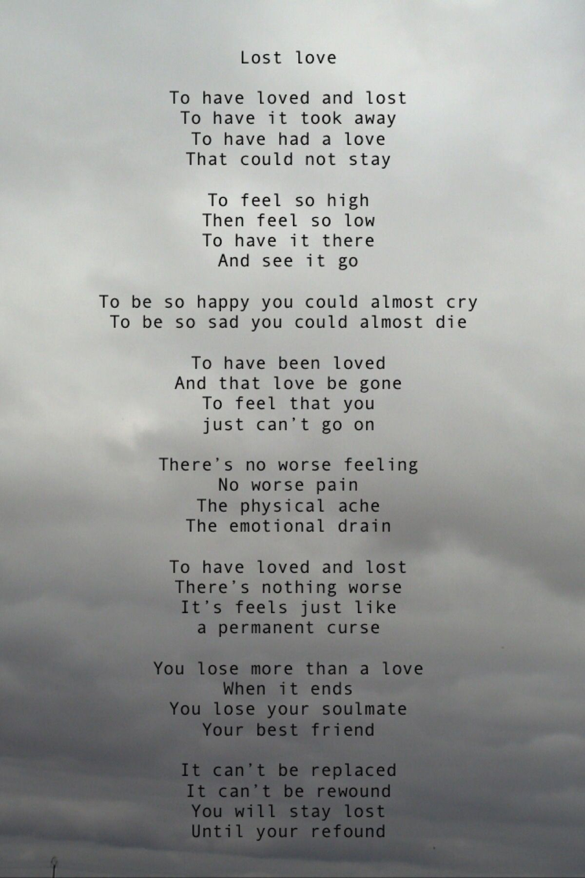Lost Love Heartbreak Poems Lost Love Poems Lost Love Quotes