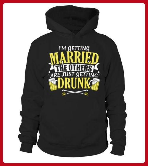 Limited JGA Getting Married Others Drunk - Geburtstag shirts