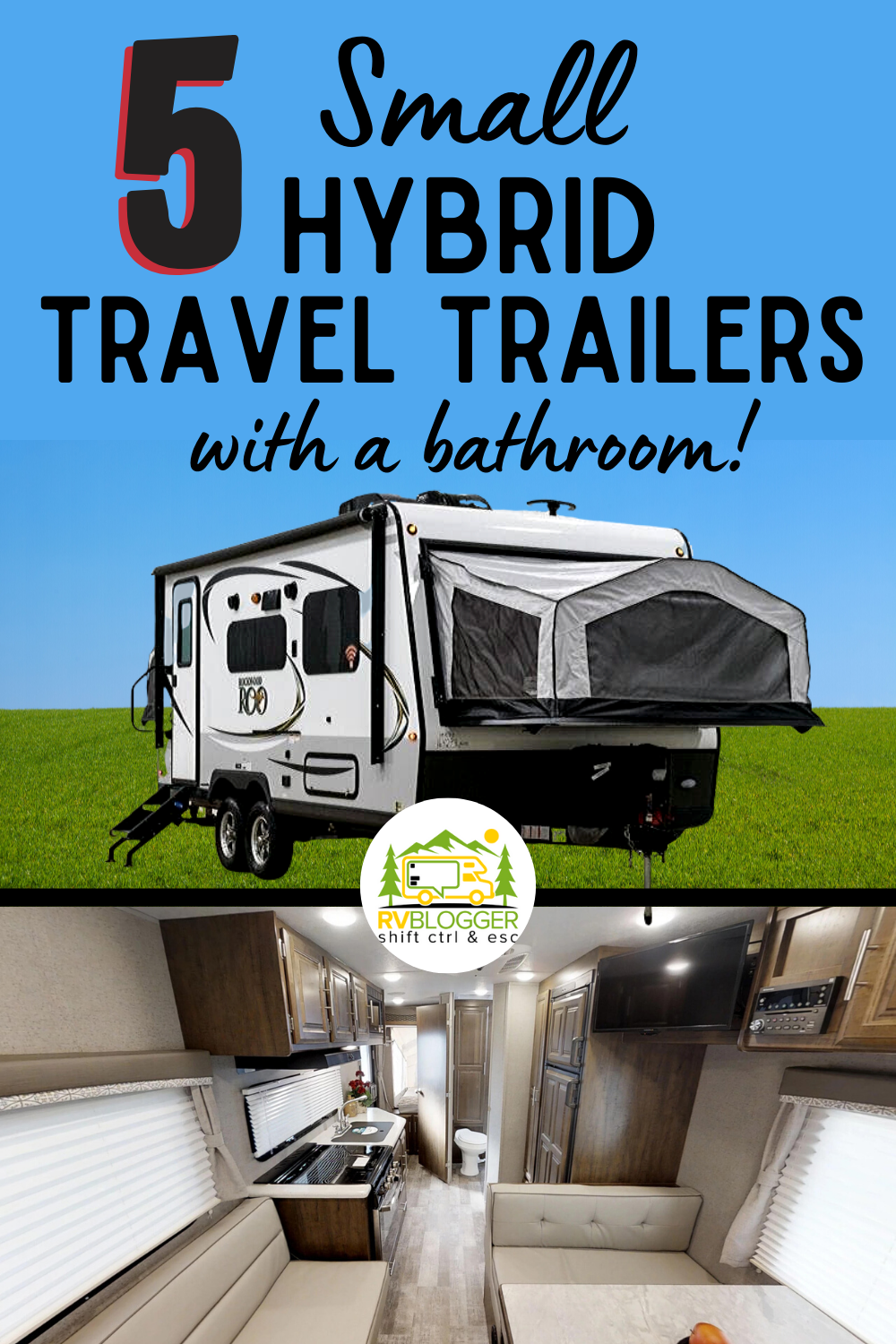 We Tour And Review 5 Small Hybrid Travel Trailers With A Bathroom
