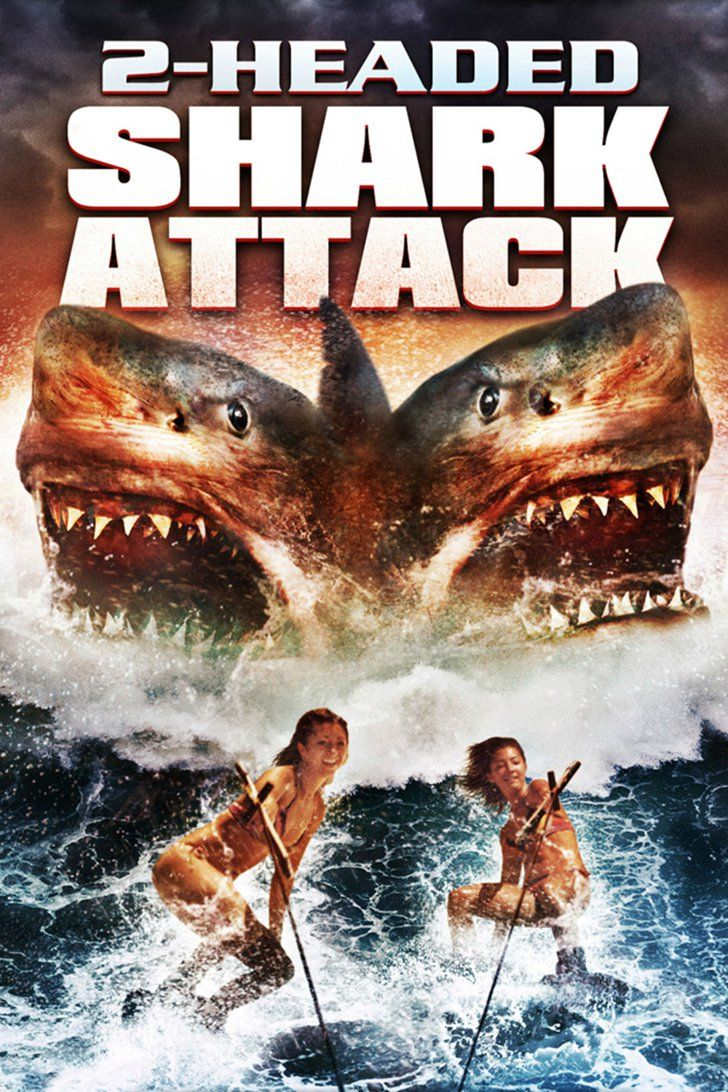 Pin For Later 25 Of The Most Ridiculous Horror Movieles On Netflix 2 Headed Shark 2012 Does Anyone Else Think It Would Be Really Difficult For