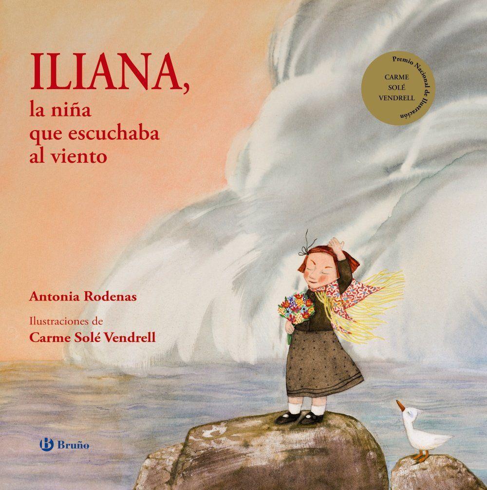 Iliana La Niña Que Escuchaba Al Viento Cuento Para Explicar La Muerte A Los Niños Cuentos Para Niños Gratis Cuentos Infantiles Para Leer Libros De Lectura