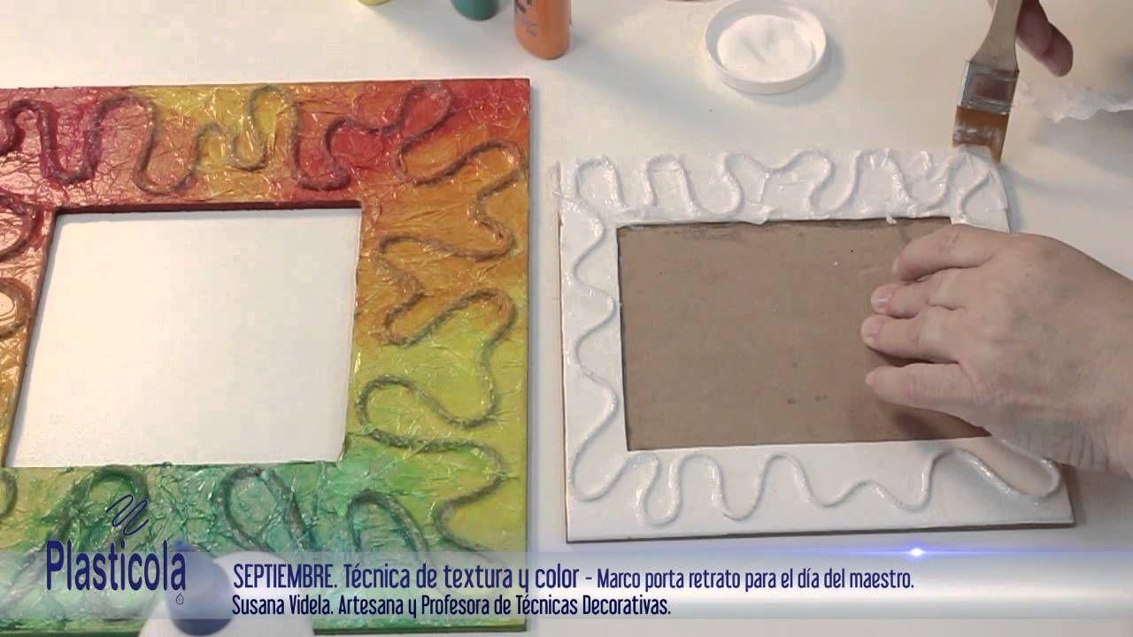 Artesanías - Texturas y Coloreado en porta retratos y marcos ...