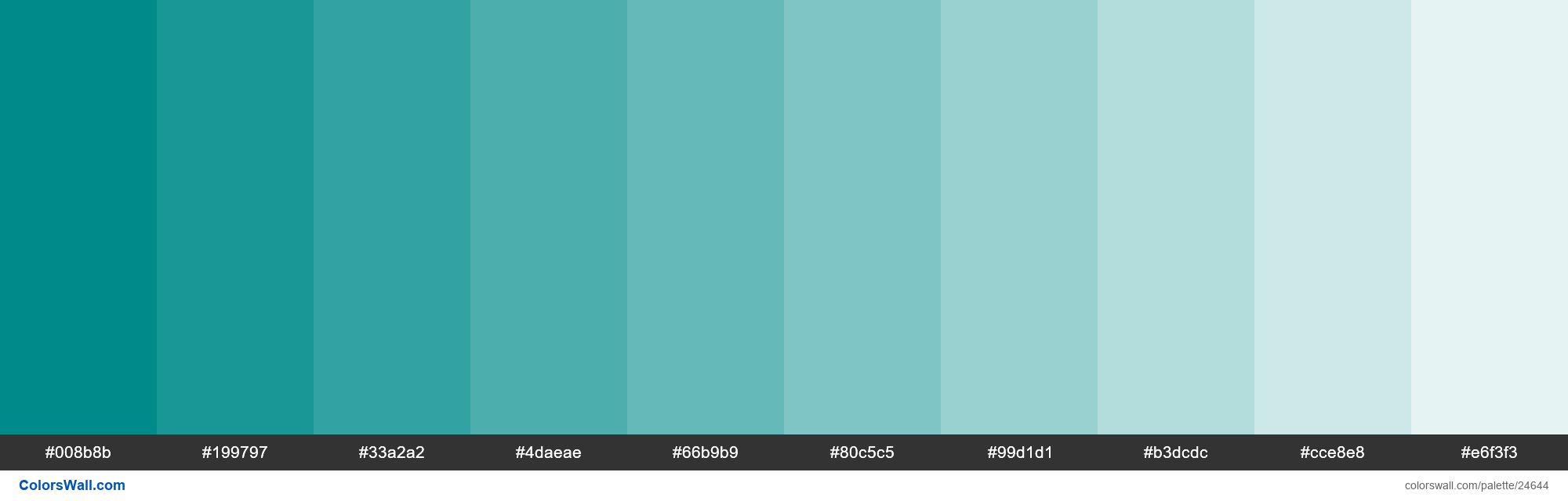 Tints Of Dark Cyan 008b8b Hex Color In 2020 Hex Colors Green Colour Palette Light Sea Green