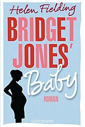 Bridget Jones' Baby. Helen Fielding,. Taschenbuch - Buch