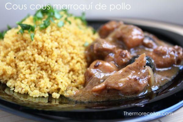 Cous Cous Marroquí Con Pollo Recetas Thermomix Pollo Recetas Marroquíes Recetas De Comida