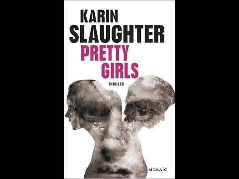Le dernier livre de Karin Slaughter Pretty girls, est un thriller psychologique. Il est différent des autres romans qu'elle a publiés jusqu'ici. Les romans précédents mettaient en scèn…