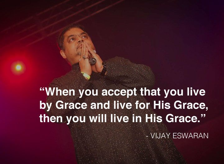 Live by grace and for His Grace.