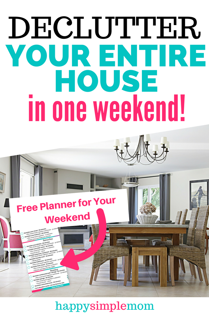 You Can Declutter Your Home Fast In One Weekend With This Free Planner And Guide On How To Tackle House Step By First We Plan For The
