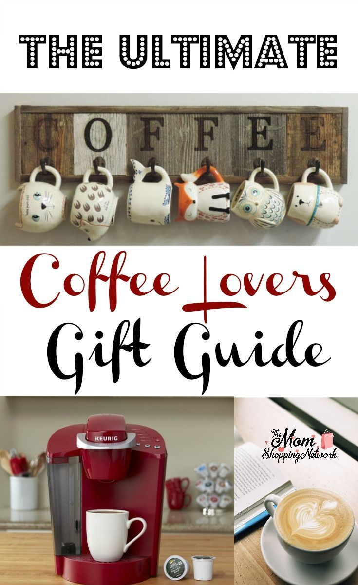 The Ultimate Coffee Lovers Gift Guide Coffee lover gifts