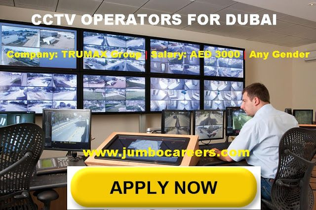 Latest Walk In interviews for CCTV Operator Dubai 2018