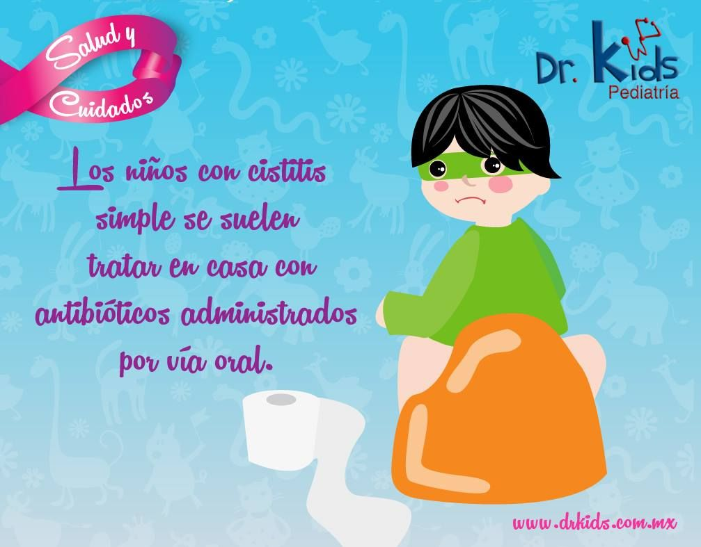 Los niños con cistitis simple se suelen tratar en casa con antibióticos administrados por vía oral.