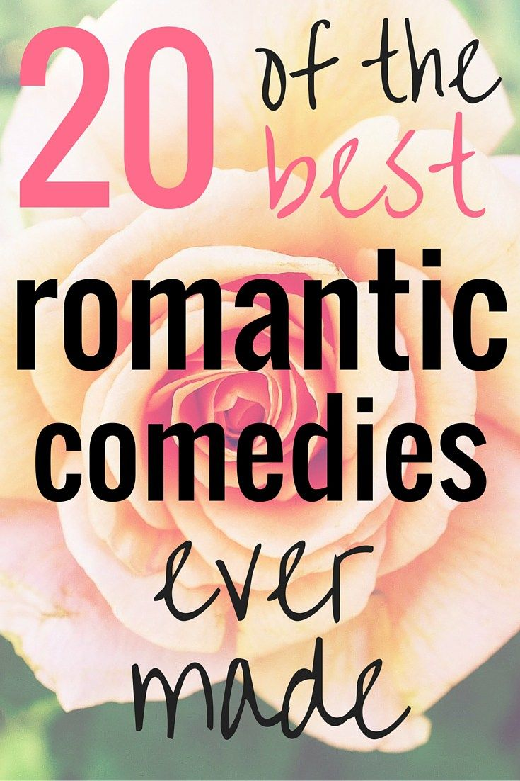 Every girl loves a good romantic comedy. There's a lot of good ones out there but these are the 20 best ever made.