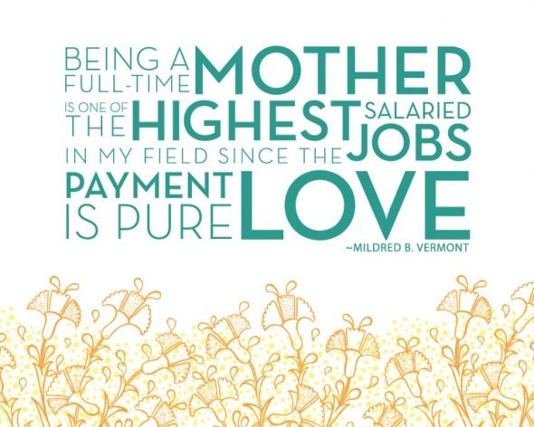 Being a full-time mother...