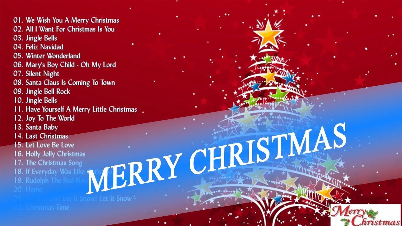 Merry Christmas Christmas Songs Best Songs Of Christmas 2016