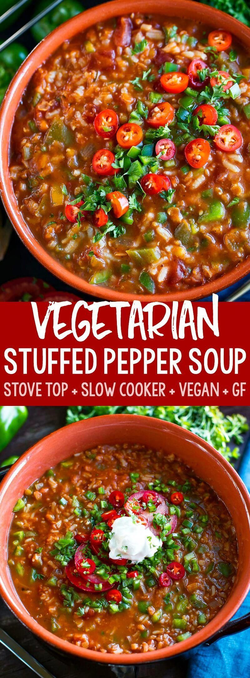 This tasty Vegetarian Stuffed Pepper Soup has both stove top and slow cooker instructions Full of flavor and loaded with vegetables this chunky veggie and rice soup is